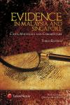 Evidence in Malaysia and Singapore, Cases, Materials and Commentary, Third Edition cover