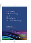 Insolvency, Restructuring and Dissolution Act Compendium cover