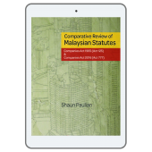 Comparative Review of Malaysian Statutes: Companies Act 1965 (Act 125) & Companies Act 2017 (Act 777) (eBook) cover