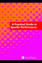 A Practical Guide to Specific Performance cover