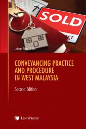 Conveyancing Practice and Procedure in West Malaysia, Second Edition (eBook) cover