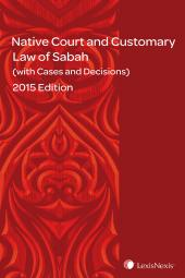 Native Court and Customary Law of Sabah (with Cases and Decisions) (eBook) cover