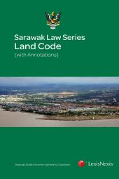 Sarawak Law Series - Land Code (with Annotations) cover