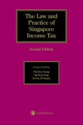 The Law and Practice of Singapore Income Tax, Second Edition cover