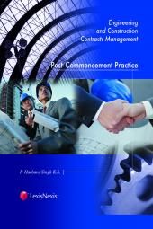 ENGINEERING AND CONSTRUCTION CONTRACTS MANAGEMENT : POST-COMMENCEMENT PRACTICE cover
