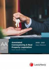 Annotated Conveyancing and Real Property Legislation New South Wales (eBook) cover