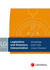 LexisNexis Guide: Legislation and Statutory Interpretation, 5th edition cover