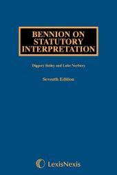 Bennion on Statutory Interpretation, 7th Edition and Supplement Set cover