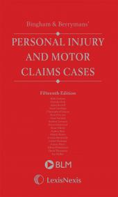 Bingham & Berryman's Personal Injury and Motor Claims Cases 15th edition cover