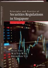 Principles and Practice of Securities Regulations in Singapore, 3rd Edition cover