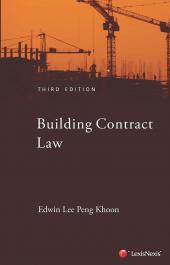 Building Contract Law in Singapore, 3rd Edition (eBook) cover