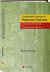 Comparative Review of Malaysian Statutes: Companies Act 1965 (Act 125) & Companies Act 2017 (Act 777) cover