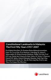 Constitutional Landmarks in Malaysia: The First Fifty Years 1957-2007 (eBook) cover