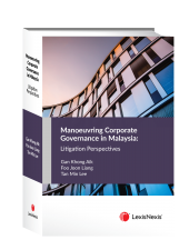 Manoeuvring Corporate Governance in Malaysia: Litigation Perspectives (Soft Cover) cover