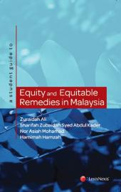 A student guide to Equity and Equitable Remedies in Malaysia cover