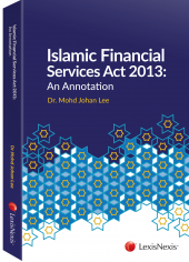 Islamic Financial Services Act 2013: An Annotation  cover