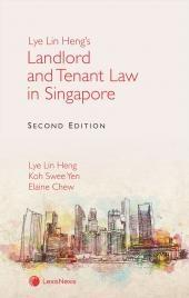 Lye Lin Heng's Landlord and Tenant Law in Singapore (2nd Edition) (eBook) cover