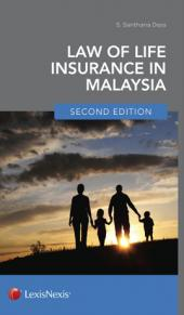 Law of Life Insurance in Malaysia, Second Edition  cover