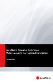 LexisNexis Essential Reference: Malaysian Anti-Corruption Commission (Soft Cover) cover