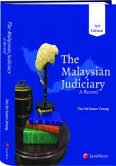 The Malaysian Judiciary–A Record, 3rd Edition cover