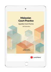 Malaysian Court Practice, 2019 Desk Edition, Appellate Court Practice (eBook) cover