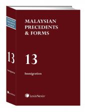 Malaysian Precedents & Forms - Vol 13 - Immigration               cover