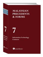 Malaysian Precedents & Forms - Vol 7 - Information Technology Contracts cover