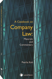 A Casebook on Company Law: Materials and Commentary (Soft Cover) cover
