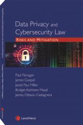 Data Privacy and Cybersecurity Law: Risks and Mitigation cover