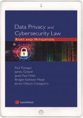 Data Privacy and Cybersecurity Law: Risks and Mitigation (eBook) cover