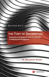 The Tort of Defamation: Concepts and Cases on Libel and Slander in Malaysia and Singapore (eBook) cover