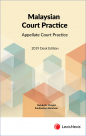 Malaysian Court Practice, 2019 Desk Edition, Appellate Court Practice cover